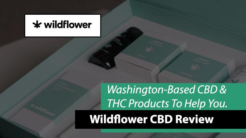 wildflower cbd and thc reviews